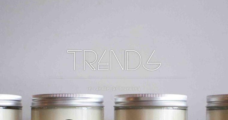 Trends in Candle Jar Branding