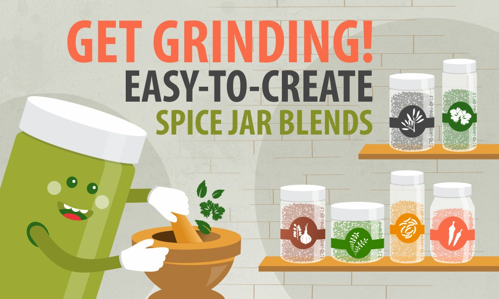 Get Grinding! Easy-to-Create Spice Jar Blends