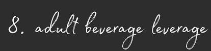 Adult Beverage Leverage