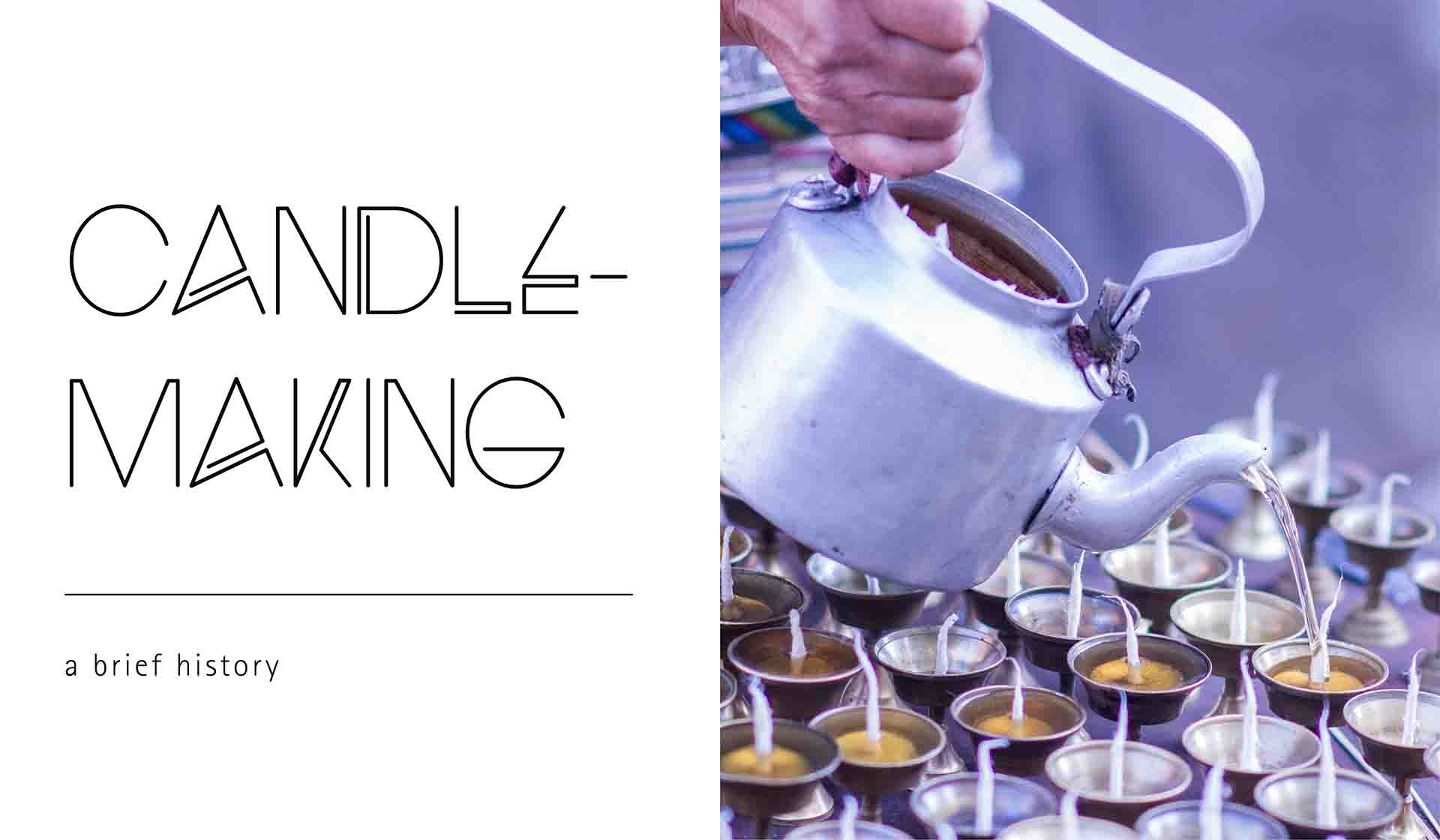 The History of Candle Making