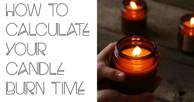 Calculating Your Candle Burn Time