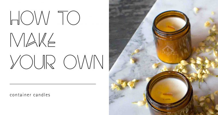How to Make Your Own Container Candles