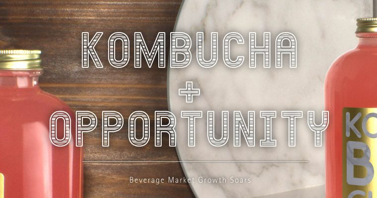 Kombucha Popularity Makes Beverage Market Growth Soar