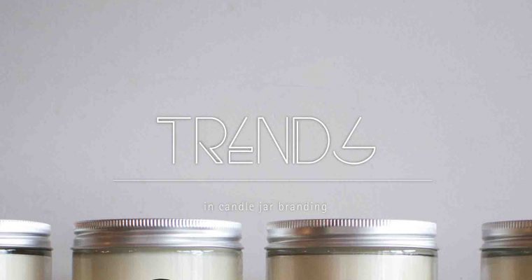 Trends in Candle Jar Branding