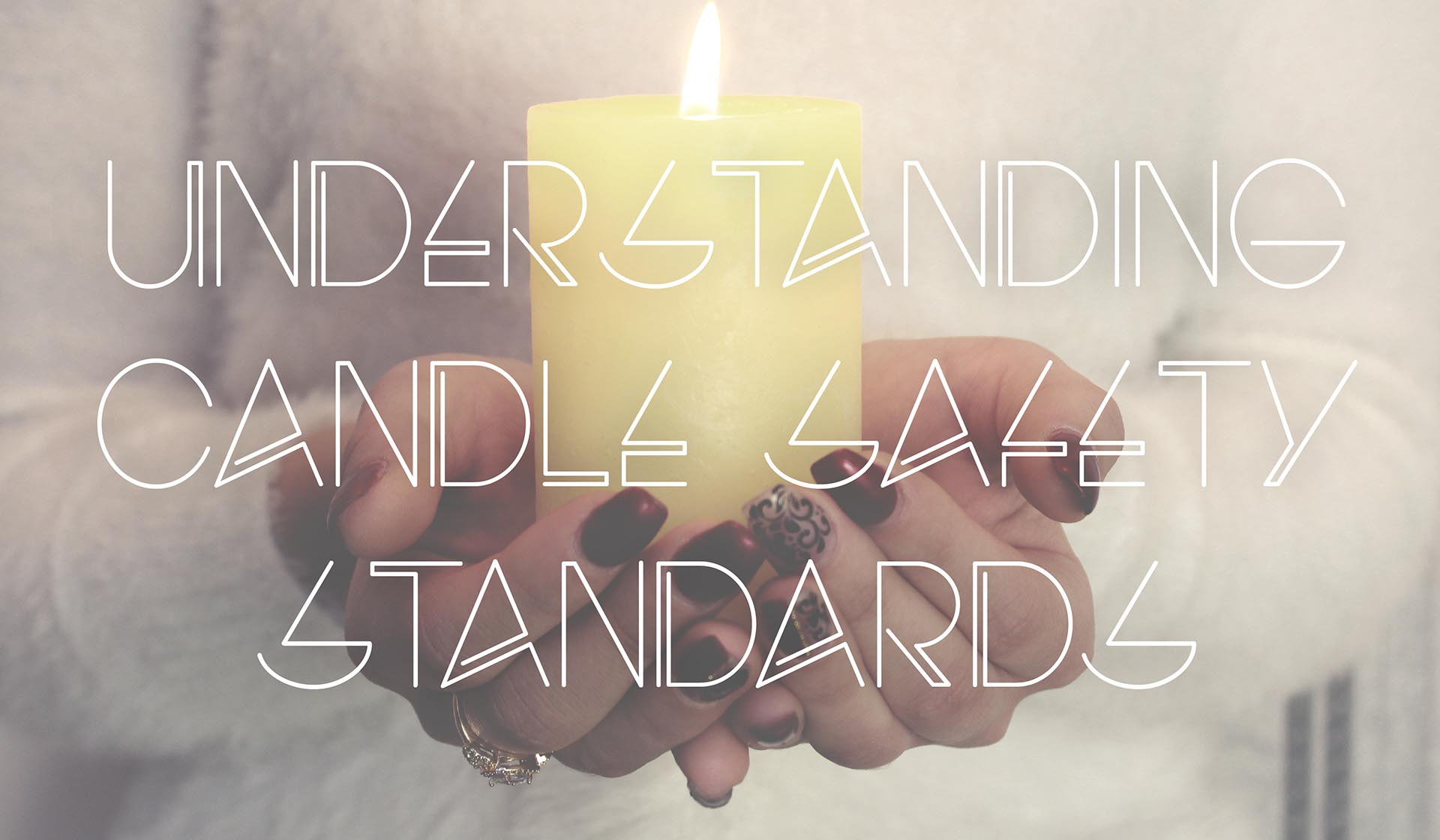 Understanding Candle Safety Standards