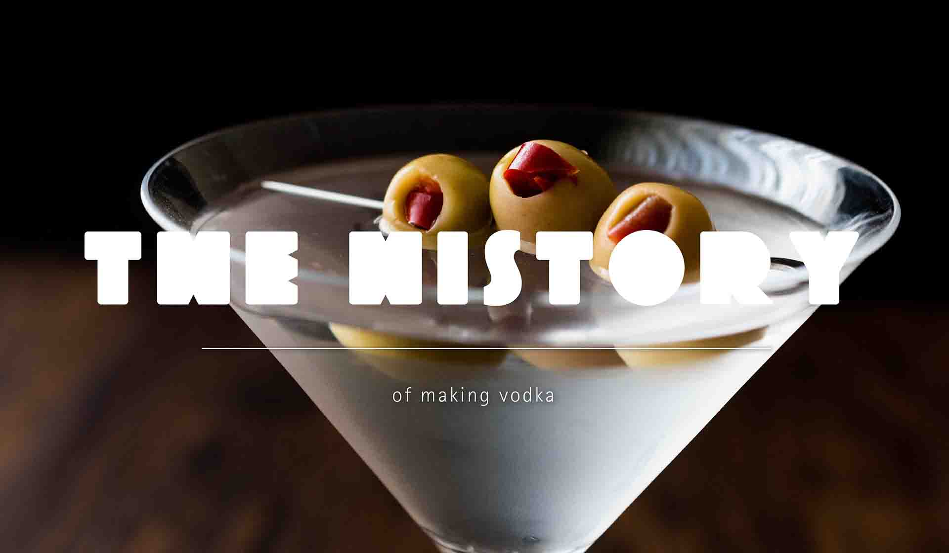 The History of Making Vodka