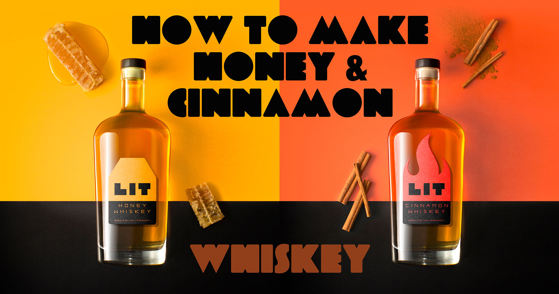 How To Make Honey Whiskey & Cinnamon Whiskey