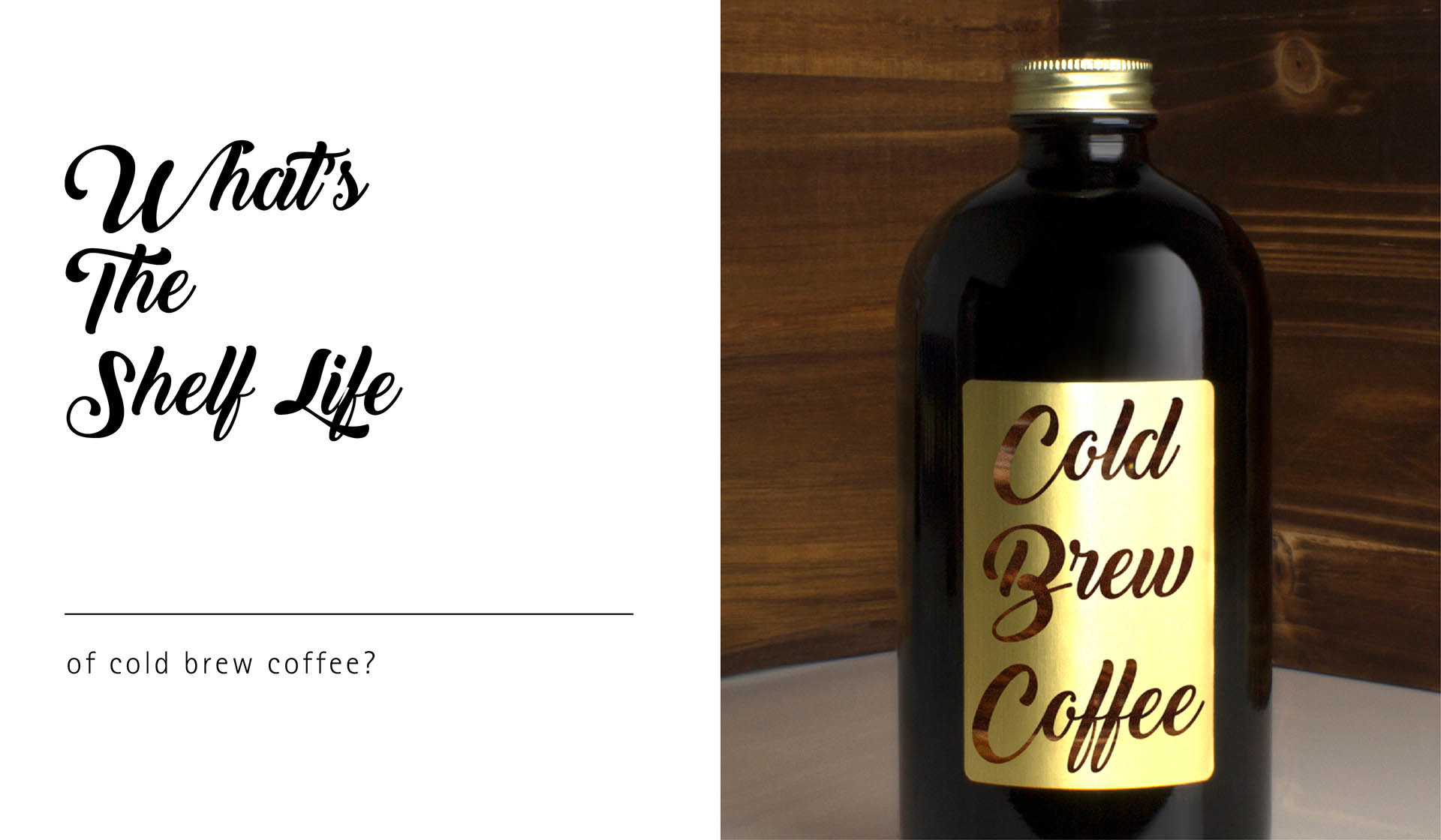 What's the Shelf Life for Cold Brew Coffee?