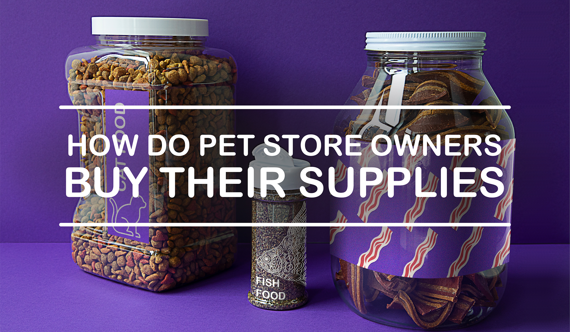 How Do Pet Store Owners Buy Their Supplies?