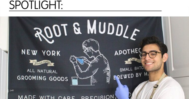 Spotlight- Root and Muddle