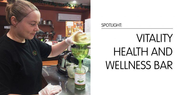 Spotlight: Vitality Health and Wellness Bar