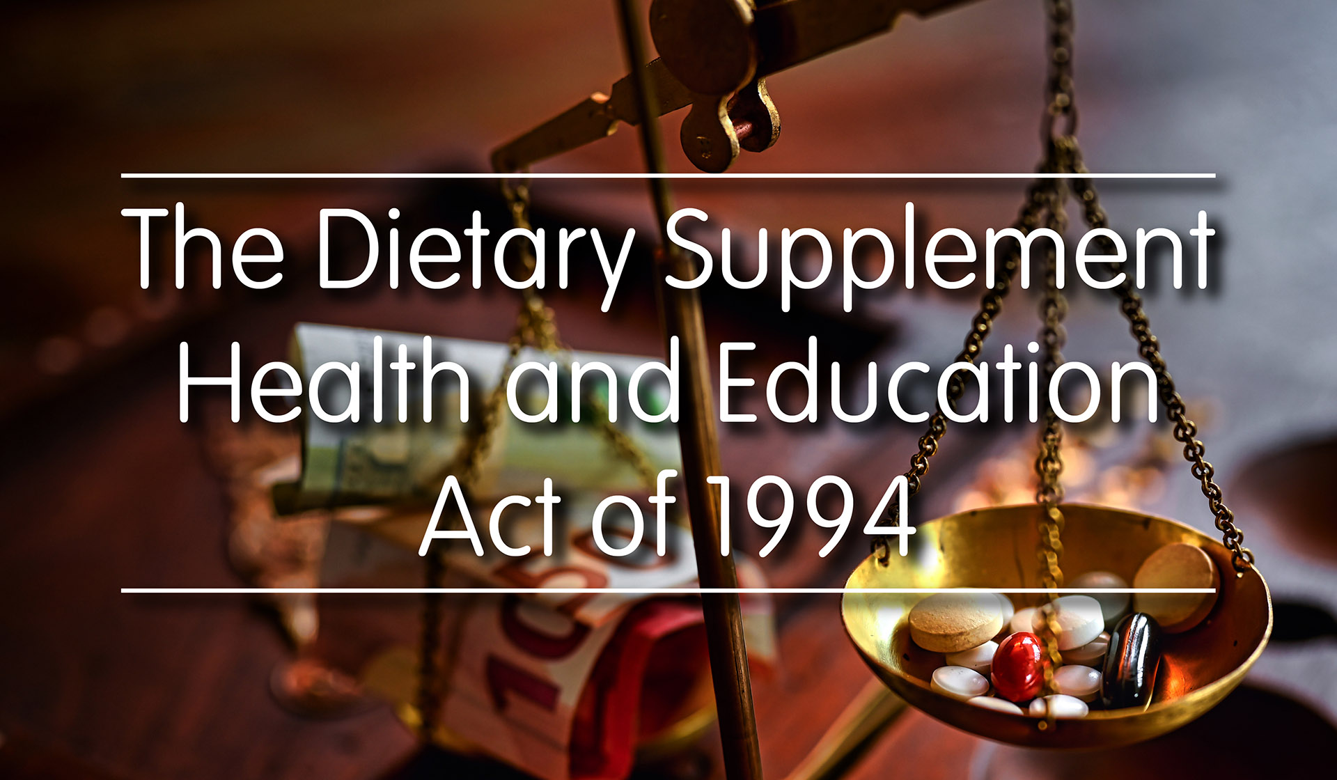The Dietary Supplement Health and Education Act of 1994