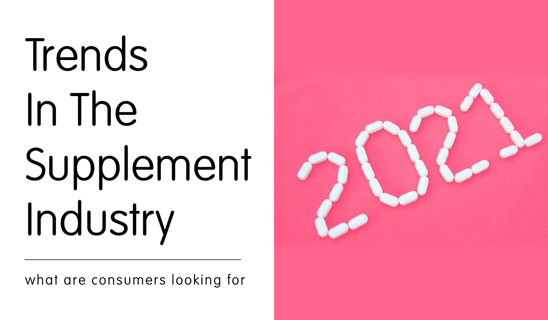 Trends in the Supplement Industry: What Are Consumers Looking For?