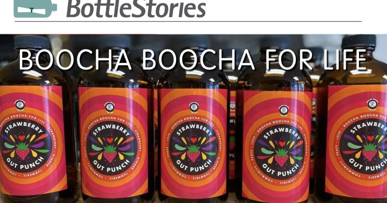 BOTTLESTORIES- Boocha Boocha For Life
